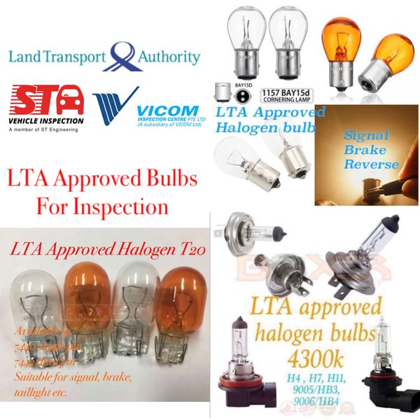 LTA approved bulbs for Vehicle Inspection - signal - brake - polelight - reverse - foglight DRL etc.