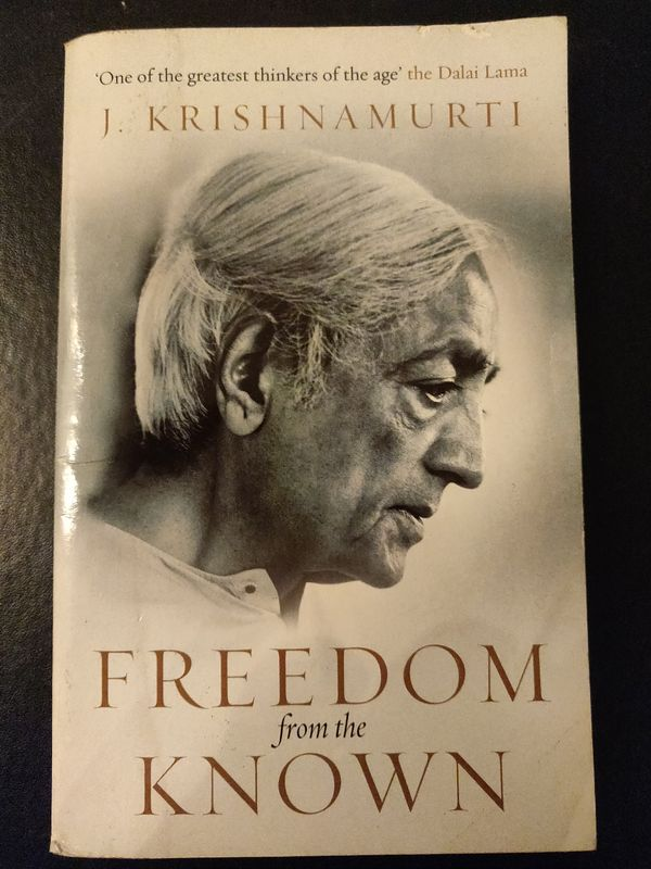 Freedom From The Known - J Krishnamurti